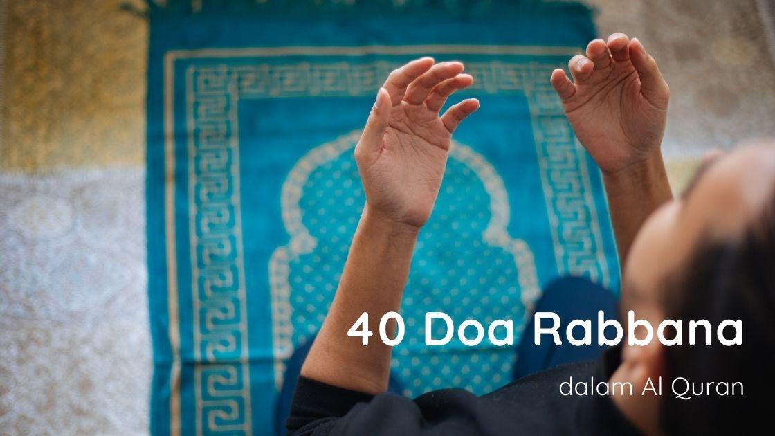 40 Doa Rabbana